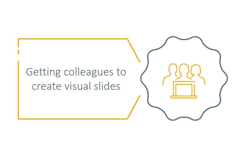 How to get colleagues to create visually interesting presentation slides  [PowerPoint Q&A]