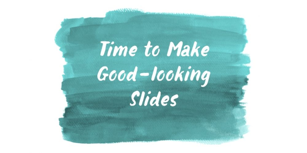 Time Required to Make Good-looking Presentation Slides [PowerPointer's Q&A]